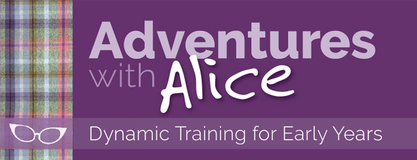 Image saying Adventures with Alice - dynamic training for Early Years