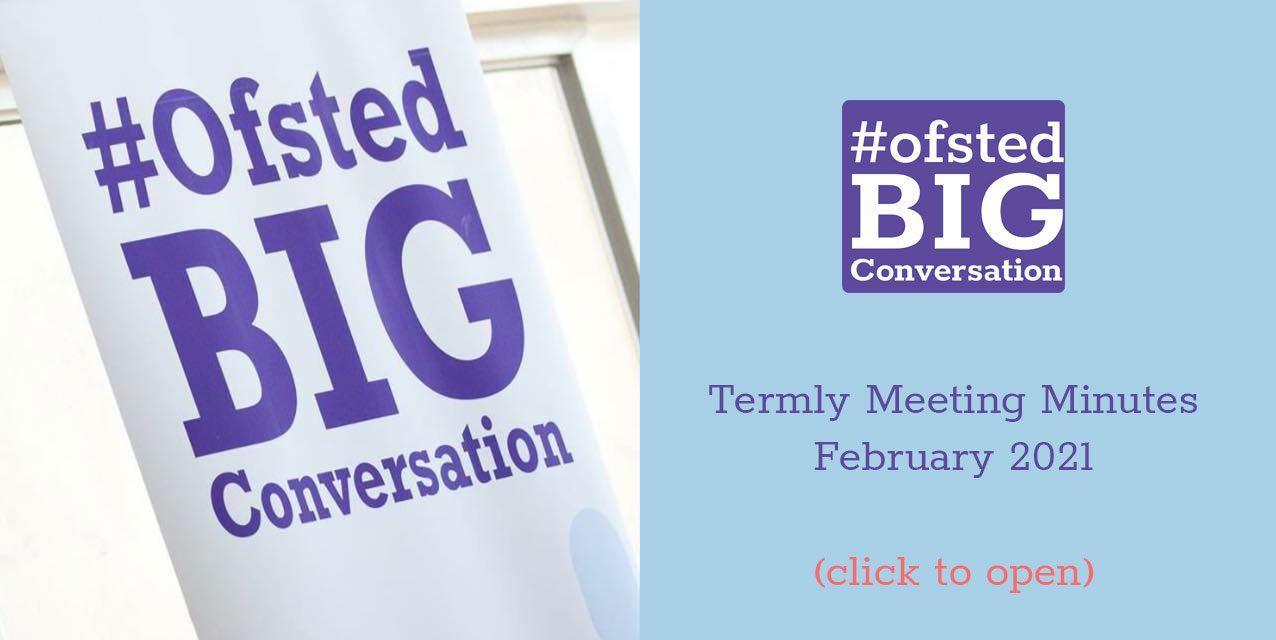 North West Ofsted Big Conversation February Termly Meeting Minutes